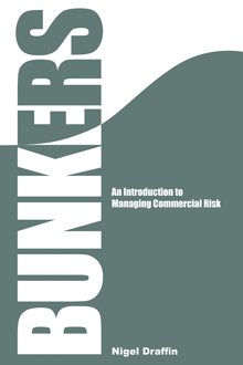 BUNKERS: An Introduction to Managing Commercial Risk